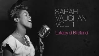 Repeat youtube video Sarah Vaughan - Lullaby of Birdland