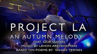 An Autumn Melody (Աշնան մեղեդի) by PROJECT LA