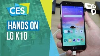 Hands-on LG K10 - CES 2017 - TecMundo