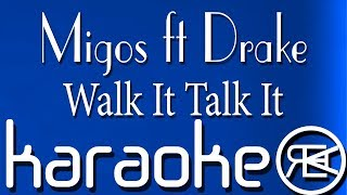 Migos - Walk It Talk It ft. Drake | Karaoke Lyrics