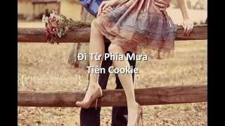 Đi từ phía mưa - Tiên Cookie (Girl lyrics)