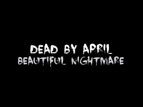 Dead by April - Beautiful Nightmare [Lyrics] HQ