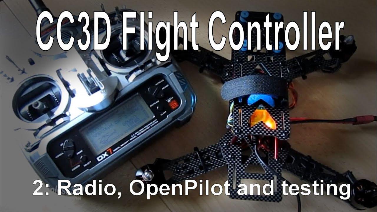 (2/10) cc3d flight controller - radio setup, firmware install and testing