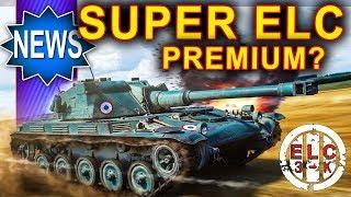 Super ELC premium na 6 tier - możliwe w World of Tanks?