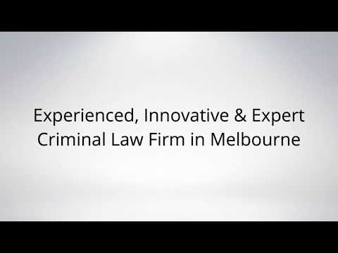Experienced, Innovative & Expert Criminal Law Firm in Melbourne