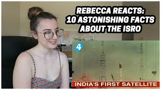 Rebecca Reacts: 10 Astonishing Facts About The ISRO