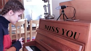Miss You - Gabrielle Aplin / Cover by Jodie Mellor