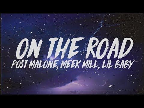 Post Malone - On The Road (Lyrics) Ft. Meek Mill & Lil Baby