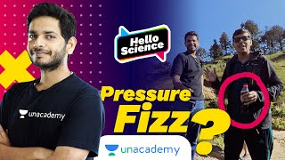Pressure Fizz | Hello Science | Vikrant Kirar ft. Dr Anand Mani