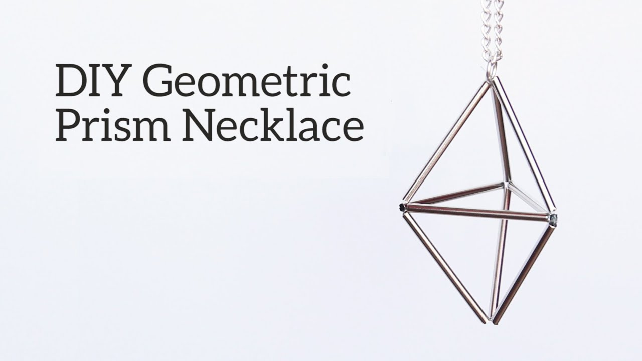 DIY Geometric Prism Necklace - YouTube