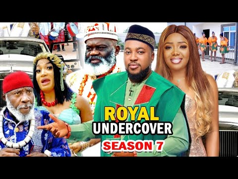 Download ROYAL UNDERCOVER SEASON 7 - (New Movie) 2021 Latest Nigerian Nollywood Movie Full HD