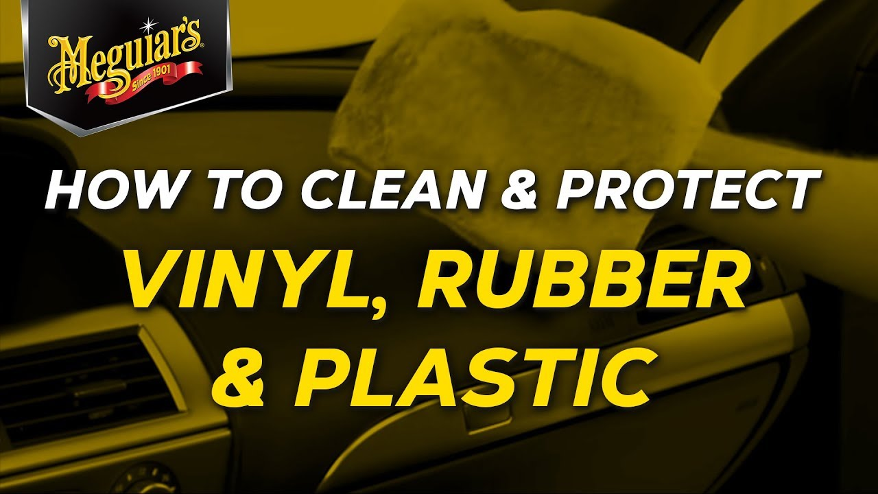 How to clean protect interior vinyl rubber and plastic for Best product to clean car interior