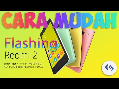 cara-mudah-flashing-xiaomi-redmi-2-all-variant