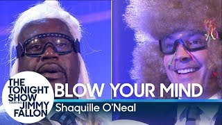Blow Your Mind with Shaquille O