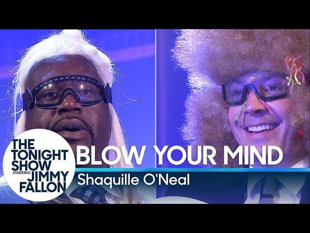 Blow Your Mind with Shaquille ONeal