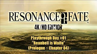 """「 Resonance of Fate HD 」 Playthrough #01 ~ """"Prologue ~ Chapter 04"""""""