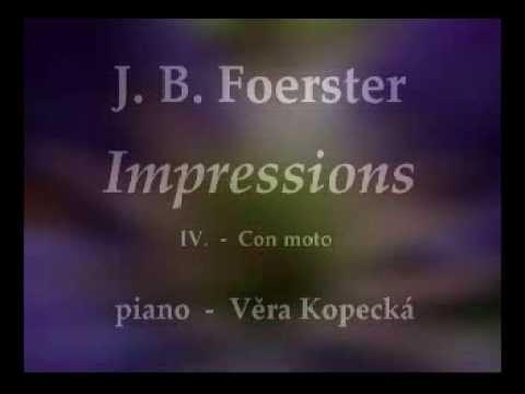 Josef Bohuslav Foerster - IMPRESSIONS - IV.  - excerpt -