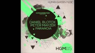 Daniel Blotox & Peter Mayzer - Paranoia ( Original Mix)