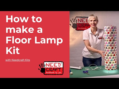 How to make a Floor Lamp from Fabric and Wallpaper using Needcraft kits