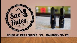 SAXRULES.COM: Tenor Selmer Concept vs. Vandoren V5 T20