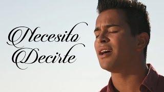 Jonathan Becerra - Necesito Decirte