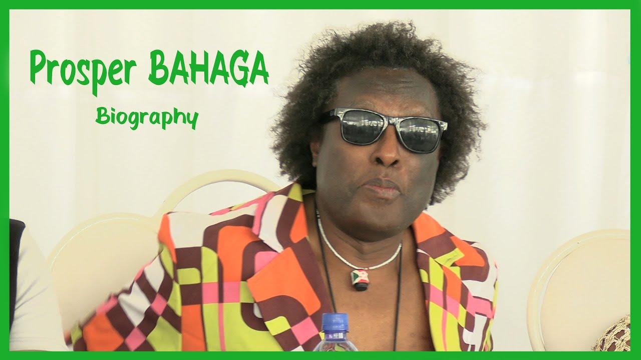 Menya ubuzima bwa BAHAGA Prosper umuririmvyi wakera yanditse amateka -  YouTube