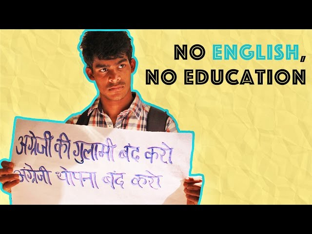 Is Higher Education in India Only For Those Who Know English?
