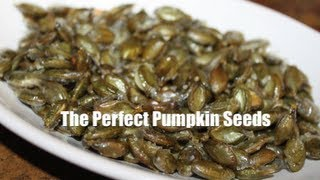 The Perfect Pumpkin Seeds!