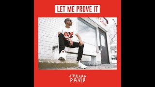 JAD - Let Me Prove it