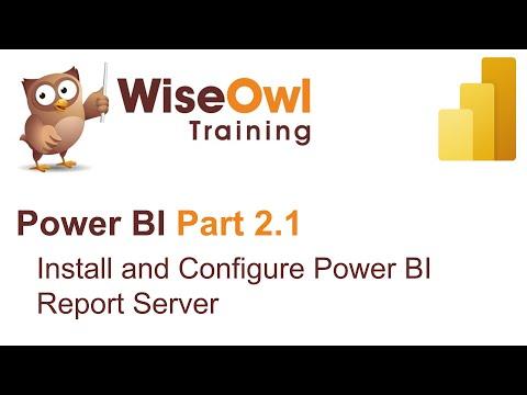 Power BI Part 2.1 - Install And Configure Power BI Report Server