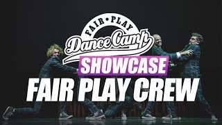 Fair Play Crew ▶︎ Fair Play Dance Camp SHOWCASE 2017