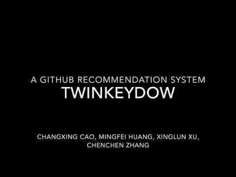 Twinkeydow: A GitHub Recommendation System