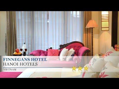 Finnegans Hotel - Hanoi Hotels, Vietnam