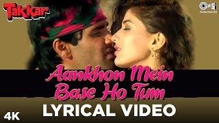 Aankhon Mein Base Ho Tum Lyrical - Takkar | Sunil Shetty, Sonali Bendre | Abhijeet, Alka Yagnik