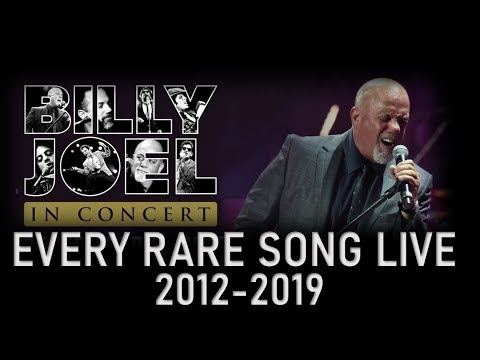 Billy Joel | Complete Rare Songs Live (2012 -2019)