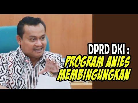 WOW.....DPRD Sebut Program Anies Sandi Membingungkan dan Semuanya Ngambang