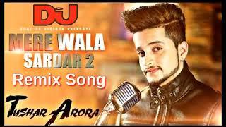 Mere Wala Sardaar 2 Dj Remix New Punjabi Songs Dj Debij