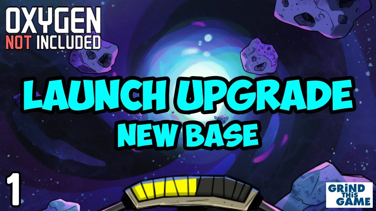 Oxygen Not Included - LAUNCH UPGRADE! #1 - New Arboria Base [4k]