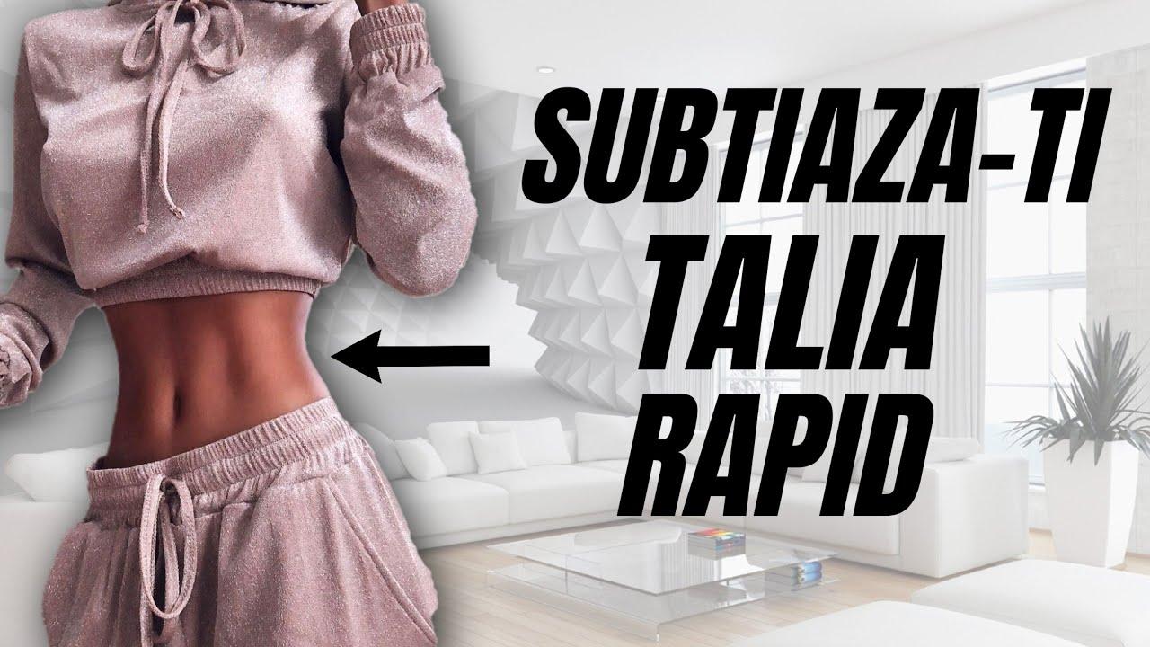Subtiaza-ti Talia Rapid - Exercitii Pentru Talie Subtire Acasa