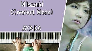 Mikazuki (Crescent Moon) By Ayaka - Piano Cover