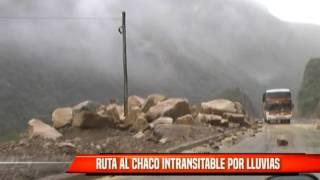 RUTA AL CHACO INTRANSITABLE POR LLUVIAS