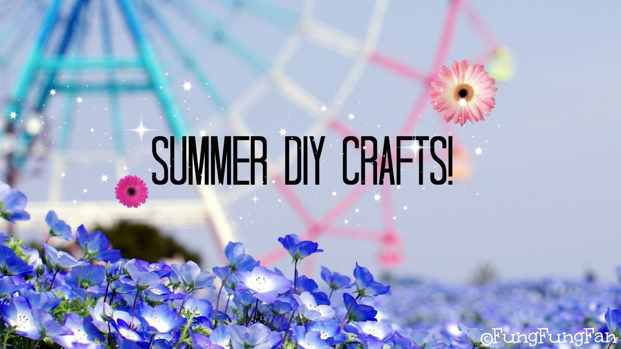 Summer Diy Craft Ideas 2014 Edition Youtube