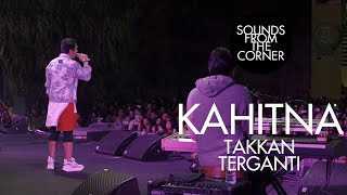 Download lagu Kahitna - Takkan Terganti | Sounds From The Corner Live #49