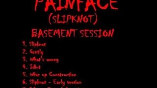 Basement Session Painface - (Slipknot) | [Full Album] - 1992 |-(Download/Descargar)