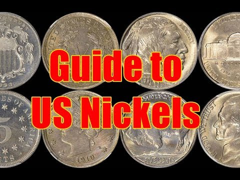 Beginner's Guide to US Nickels - Key Dates - Varieties - What's Valuable??