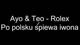 Ayo & Teo Rolex po polsku śpiewa iwona