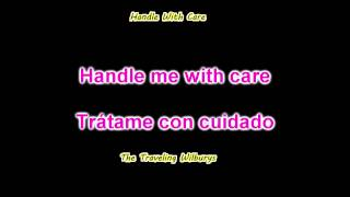 Handle With Care - The Traveling Wilburys [Sub: Ing / Esp]