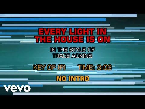 Trace Adkins - Every Light In The House Is On (Karaoke)