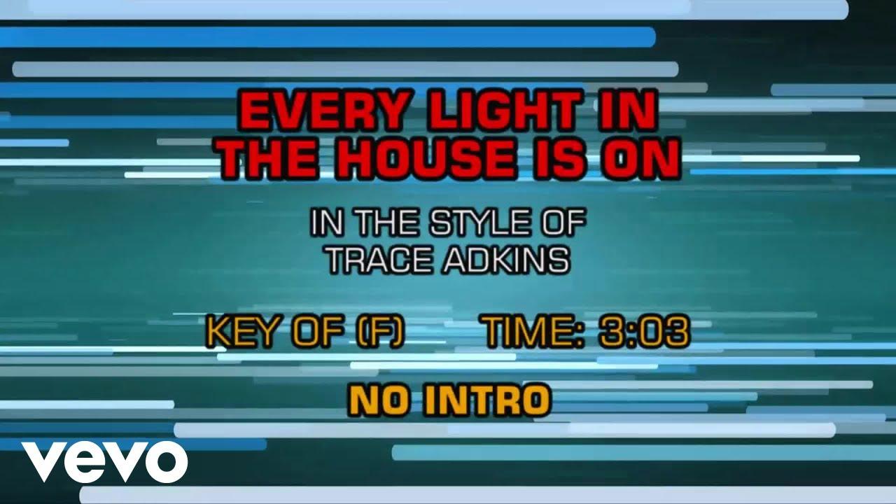 trace-adkins-every-light-in-the-house-is-on-karaoke-karaokeonvevo