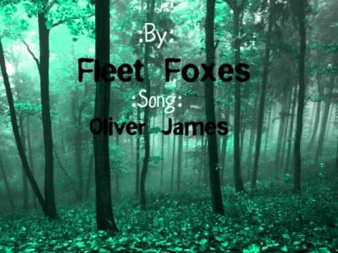 Fleet FoxesOliver James s